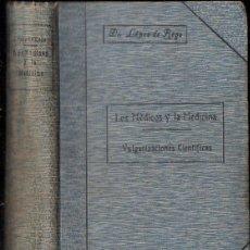 Libros antiguos: JUAN LÓPEZ DE REGO : LOS MÉDICOS Y LA MEDICINA (PRENSA ASOCIADA, 1918). Lote 133630978