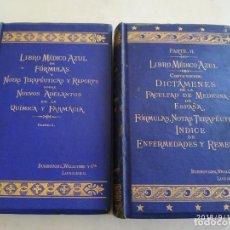 Libros antiguos: LIBRO MÉDICO AZUL DE FÓRMULAS Y NOTAS TERAPÉUTICAS 2 TOMOS 1883 Y 1884. Lote 133724402