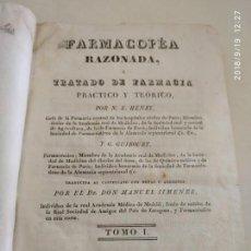 Libros antiguos: FARMACOPEA RAZONADA O TRATADO DE FARMACIA PRÁCTICO Y TEÓRICO 1830 HENRY Y GUIBOURT, CATALINA PIÑUELA. Lote 133714954