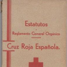 Libros antiguos: CRUZ ROJA ESPAÑOLA.ESTATUTOS Y REGLAMENTO ORGÁNICO.AÑO 1933. Lote 133892534