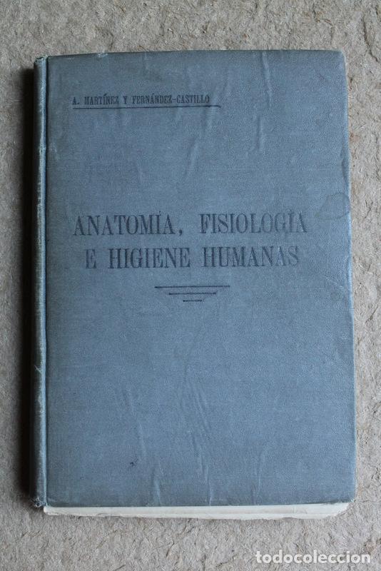 anatomía, fisiología e higiene humanas. martíne - Comprar Libros ...