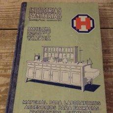 Libros antiguos: INDUSTRIAS SANITARIAS -MATERIAL PARA LABORATORIOS. ACCESORIOS PARA FARMACIAS - 1933. Lote 135004330