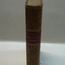 Libros antiguos: S.RAMÓN Y CAJAL: MANUAL DE HISTOLOGÍA NORMAL Y DE TÉCNICA MICROGRÁFICA PARA USO DE ESTUDIANTES(1905). Lote 135065238