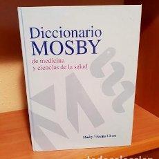 Libros antiguos: DICCIONARIO MOSBY DE MEDICINA Y CIENCIAS DE LA SALUD. Lote 135245818