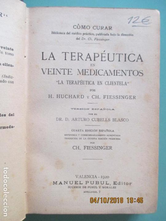 Libros antiguos: LA TERAPÉUTICA EN VEINTE MEDICAMENTOS. HUCHARD Y CH. FIESSINGER. VALENCIA 1920 - Foto 2 - 135488454