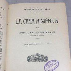 Libros antiguos: LA CASA HIGIÉNICA JUAN AVILÉS ARNAU COMANDANTE INGENIEROS 1904 SALUD 376 GRABADOS EN TEXTO. Lote 135759946