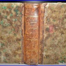 Libros antiguos: AÑO 1843: MANUAL DE MEDICINA OPERATORIA. LIBRO DE MEDICINA DEL SIGLO XIX. 756 PÁGINAS. Lote 135838706