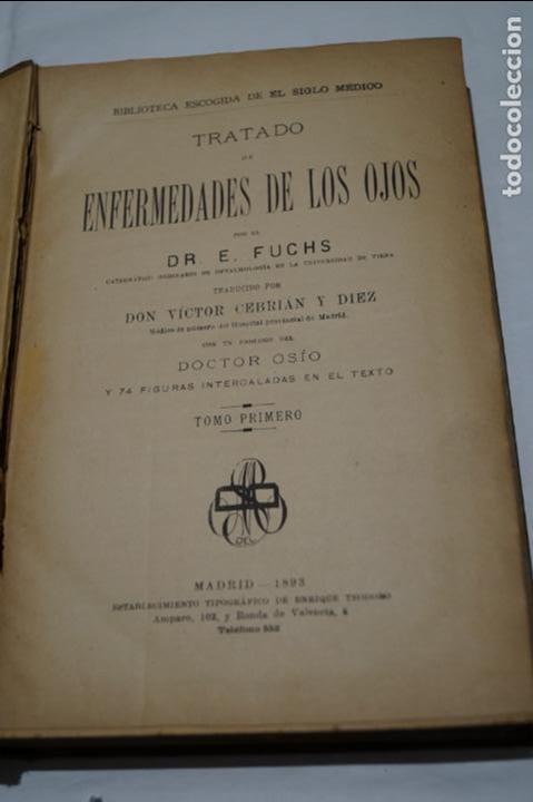 Libros antiguos: TRATADO DE ENFERMEDADES DE LOS OJOS. E. FUCHS. 1893 - Foto 2 - 135889178