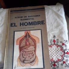 Libros antiguos: ALBUM DE ANATOMÍA ELEMENTAL EL HOMBRE. Lote 135899194