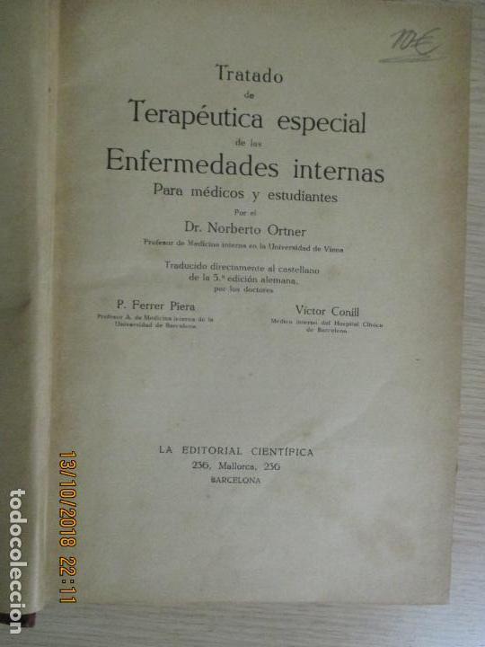 Libros antiguos: PROF. NORBERTO ORTNER. TRATADO DE TERAPÉUTICA ESPECIAL DE LAS ENFERMEDADES INTERNAS. TOMO I. 1911 - Foto 2 - 136224094