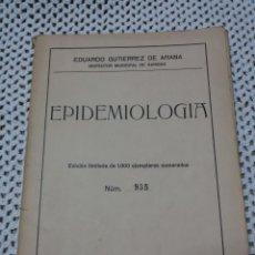 Libros antiguos: EPIDEMIOLOGÍA-EDICIÓN LIMITADA-1934. Lote 136526102