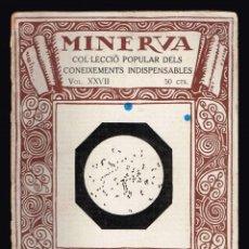 Libros antiguos: INFECCIÓ, LA. PI I SUÑER, AUGUST. MINERVA 1ª SERIE VOL. XXVII 1918. Lote 137114866