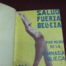 Libros antiguos: SALUD FUERZA BELLEZA POR MEDIO DE LA GIMNASIA SUECA. DR. SAIMBRAUM. SOCIEDAD GENERAL DE PUBLICACIONE. Lote 137420374