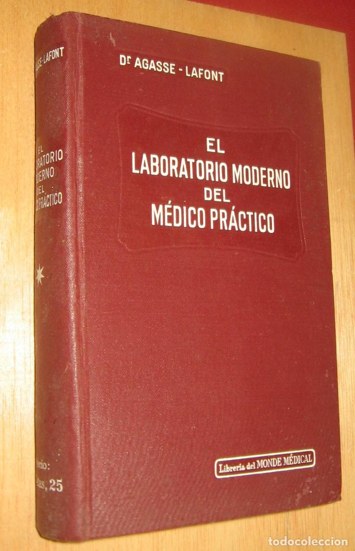 EL LABORATORIO MODERNO DEL MEDICO PRACTICO - DR. AGASSE LAFONT (Libros Antiguos, Raros y Curiosos - Ciencias, Manuales y Oficios - Medicina, Farmacia y Salud)
