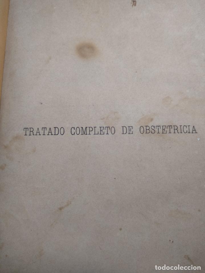 Libros antiguos: TRATADO DE OBSTETRICIA - DOCTOR F. DE P. CAMPÁ - 2 TOMOS - L.DE PASCUAL AGUILAR - VALENCIA - 1885 - - Foto 3 - 137879202