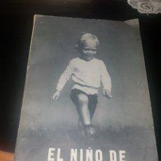 Libros antiguos: EL NIÑO DE UNO A SEIS AÑOS. Lote 137918262
