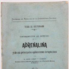 Libros antiguos: CONTRIBUCIÓN AL ESTUDIO DE LA ADRENALINA Y DE SUS PRINCIPALES APLICACIONES TERAPÉUTICAS. - CORET Y A. Lote 123177994