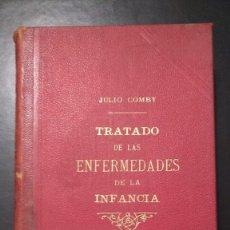 Libros antiguos: TRATADO DE LAS ENFERMEDADES DE LA INFANCIA- J COMBY 1900. Lote 138668558