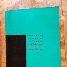 Libros antiguos: REGISTRO GENERAL DE CASOS PSIQUIÁTRICOS. MARCIAL LÓPEZ LÓPEZ. Lote 138872230