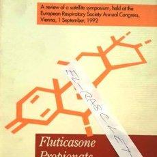 Libros antiguos: LIBRO DE MEDICINA - FLUTICASONE PROPIONATE - LONDON 1993 -. Lote 138874534