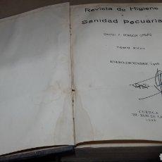 Libros antiguos: REVISTA HIGIENE Y SANIDAD PECUARIAS GORDÓN ORDAS TOMO XVIII AÑO 1928 COMPLETO. Lote 139033698