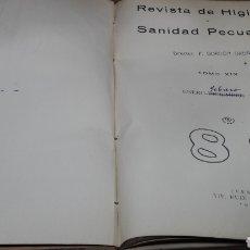 Libros antiguos: REVISTA HIGIENE Y SANIDAD PECUARIAS GORDÓN ORDAS TOMO XIX AÑO 1929 COMPLETO. Lote 139036006