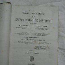 Libros antiguos: 1866. TRATADO CLÍNICO Y PRÁCTICO DE LAS ENFERMEDADES DE LOS NIÑOS. TOMO TERCERO.. Lote 125283843