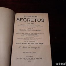 Libros antiguos: MIL DOSCIENTOS SECRETOS. RONQUILLO. 1892 9ª EDICIÓN. Lote 139425930