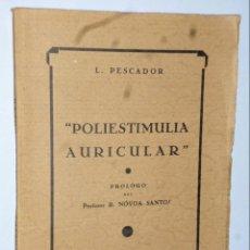 Libros antiguos: POLIESTIMULIA AURICULAR 8LAS ARRITMIAS COMPLETAS DEL CORAZÓN.. Lote 139583018