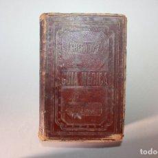 Libros antiguos: GUÍA MÉDICA CHERNOVIZ, PEDRO LUIS NAPOLEÓN CHERNOVIZ, TERCERA EDICIÓN, 1894. Lote 139710898