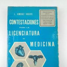 Libros antiguos: CONTESTACIONES PARA LA LICENCIATURA DE MEDICINA 8ª EDICION. Lote 139907402
