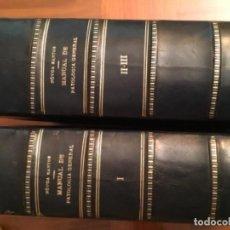 Libros antiguos: MANUAL DE PATOLOGÍA GENERAL, NOVOA SANTOS TRES TOMOS. Lote 140227482