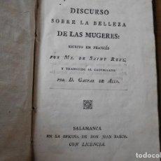 Libros antiguos: LIBRO DISCURSO SOBRE LA BELLEZA DE LAS MUGERES AÑO 1798. Lote 140284918