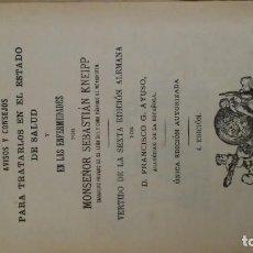 Libros antiguos: EL CUIDADO DE LOS NIÑOS. SEBASTIAN KNEIPP. 1912. Lote 140366018