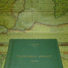 Libros antiguos: POLIESTIMULIA AURICULAR. LAS ARRITMIAS COMPLETAS DEL CORAZÓN. L. PESCADOR. MADRID 1933. Lote 140936598