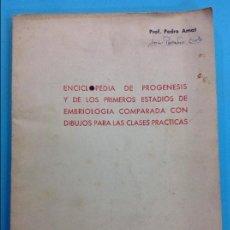 Libros antiguos: ENCICLOPEDIA DE PROGENESIS - PROF PEDRO AMAT . Lote 141302594
