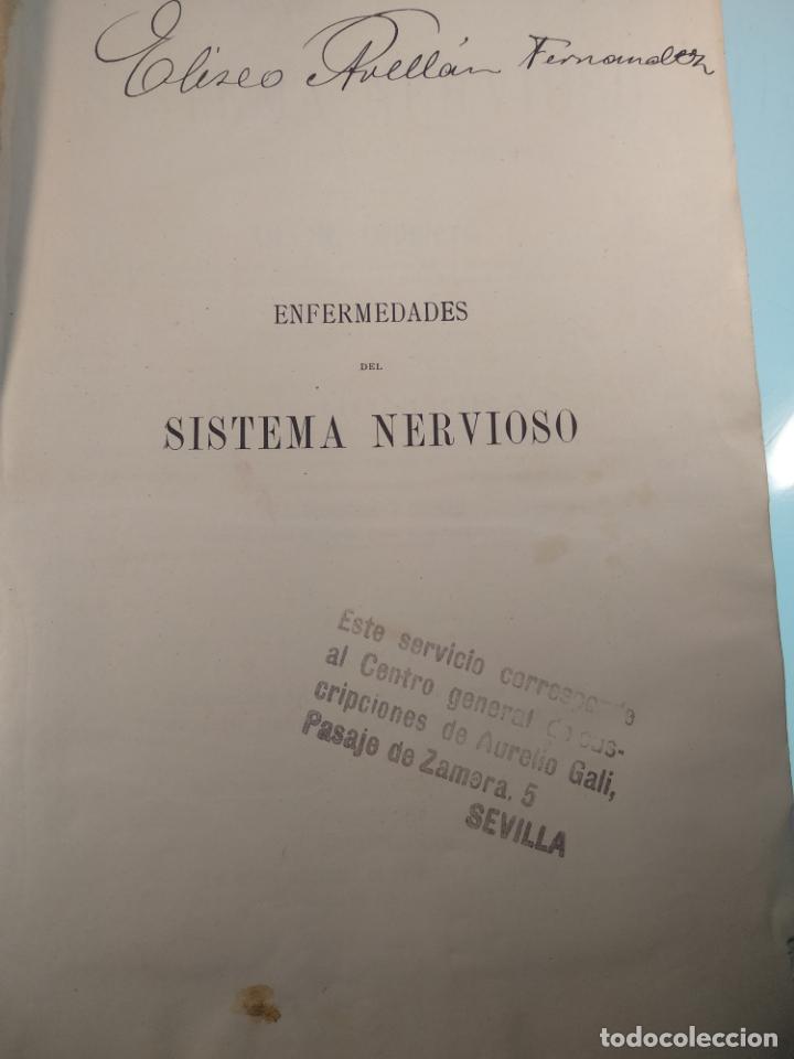Libros antiguos: ENFERMEDADES DEL SISTEMA NERVIOSO - G. R. GOWERS - 2 TOMOS - TRADUCCIÓN DR. L. GÓNGORA - ESPASA - - Foto 15 - 141343594
