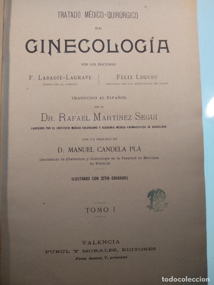 Libros antiguos: TRATADO MÉDICO-QUIRÚRGICO DE GINECOLOGÍA - DOCTORES F. LABADÍELLAGRAVE Y FÉLIX LEGUE - 270 GRABADOS - Foto 4 - 141352306