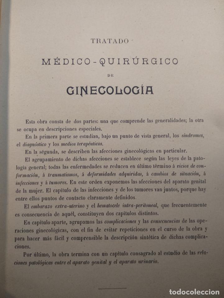 Libros antiguos: TRATADO MÉDICO-QUIRÚRGICO DE GINECOLOGÍA - DOCTORES F. LABADÍELLAGRAVE Y FÉLIX LEGUE - 270 GRABADOS - Foto 5 - 141352306