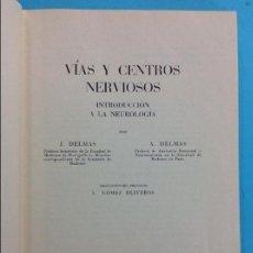 Libros antiguos: VÍAS Y CENTROS NERVIOSO - J.DELMAS Y A.DELMAS. Lote 141341602