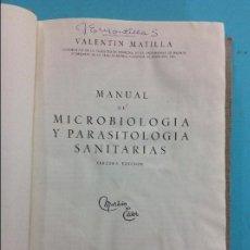 Libros antiguos: MANUAL DE MICROBIOLOGÍA Y PARASITOLOGIA SANITARIAS - VALENTÍN MATILLAM. Lote 141343634