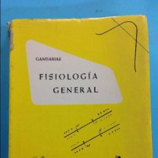 Libros antiguos: FISIOLOGÍA GENERAL - GANDARIAS. Lote 141344546