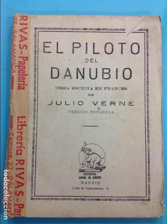 EL PILOTO DEL DANUBIO - JULIO VERNE (Libros Antiguos, Raros y Curiosos - Ciencias, Manuales y Oficios - Medicina, Farmacia y Salud)