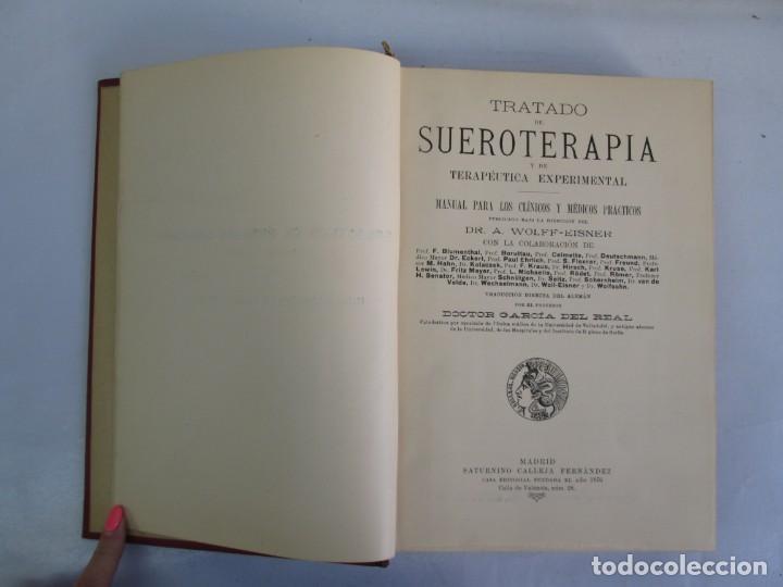Libros antiguos: TRATADO DE SUEROTERAPIA Y DE TERAPEUTICA EXPERIMENTAL. A. WOLLF EISNER. SATURNINO CALLEJA FERNANDEZ - Foto 7 - 141898282