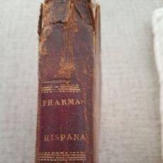 Libros antiguos: ANTIGUO LIBRO FARMACIA PHARMACOPOEA HISPANAE. Lote 141901184