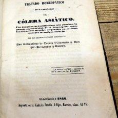 Libros antiguos: TRATADO HOMEOPATICO TEORICO-PRACTICO DEL COLERA ASIATICO, ROBUSTIANO DE TORRES,1848,247 PAGINAS. Lote 142197674