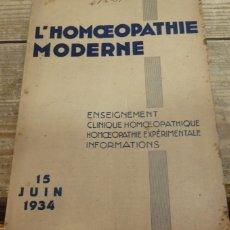 Libros antiguos: HOMEOPATIA, L'HOMOEPATHIE MODERNE, 15/06/1934, EN FRANCES,80 PAGINAS. Lote 142229390