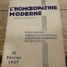 Libros antiguos: HOMEOPATIA, L'HOMOEPATHIE MODERNE, 15/02/1937, EN FRANCES,74 PAGINAS. Lote 142229578