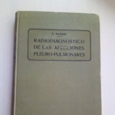 Libros antiguos: RADIO DIAGNOSTICO AFECCIONES PLEURO PULMONARES F. BARJON 1918 MEDICINA. Lote 142310222