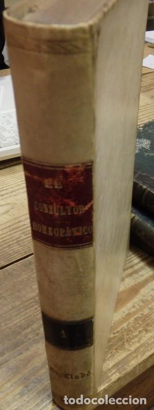 Libros antiguos: EL CONSULTOR HOMEOPATICO, 1887,NUMERO 1 AL 15, EN UN TOMO , 424 PAGINAS, TOP RARO - Foto 3 - 142455750